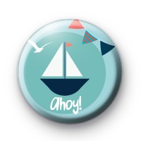 Blue Sail Boat Ahoy Button Badge