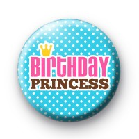 Blue Birthday Princess Button Badges