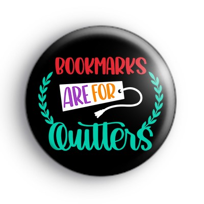 Bookmarks Are For Quitters Badge