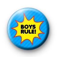 Boys Rule Button Badges