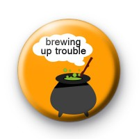 Brewing Up Trouble Halloween Badge