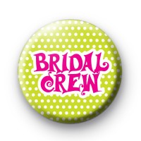 Bridal Crew Pink and Lime Badge