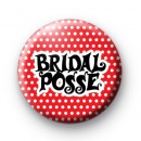Bridal Posse Button Badges