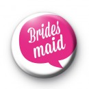 Speech Bubble Bridesmaid Badge