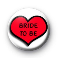 Love Heart Bride To Be Badges