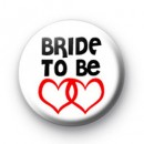 Red Love Hearts Bride to be badges