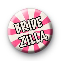 Bridezilla Pin Button Badges