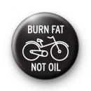 Burn Fat Not Oil Badges