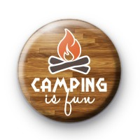 Camping is fun button badge