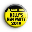 Custom Black and Yellow Caution Hen Party Badge