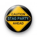 Caution Stag Party Badges