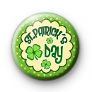Its St Patricks Day Badge
