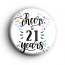 Cheers To 21 Years Badge