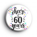 Cheers To 60 Years Badge
