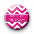 Chevron Pink Auntie of the groom Badge