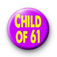 Child of 61 Badge