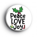Peace Love Joy Christmas Badge