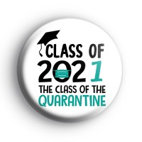 Class of 2021 Quarantine Badge