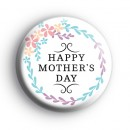 Pastel Floral Happy Mothers Day Badge