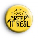 Creep It Real Spiders Web Badge