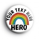 Personalised HERO Rainbow Badge