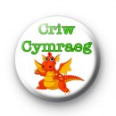 Cute Childrens Welsh Dragon Criw Cymraeg Badge