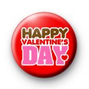 Happy Valentines Day Red Button Badge
