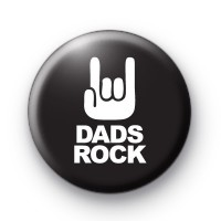 Dads Rock Fathers Day Button Badges