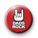 Dads Rock Red Metal Hand Badge