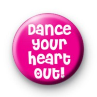 Dance Your Heart Out Badges