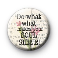 Do What Makes You Soul Shine Badge