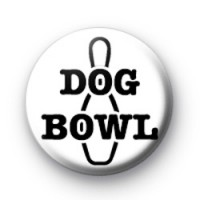 Dog Bowl Custom badge