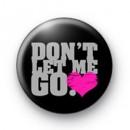 Dont Let me go badge