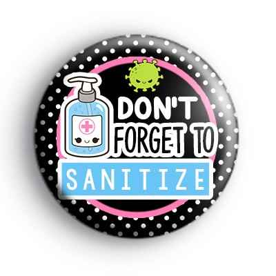 Remember to Sanitize Badge