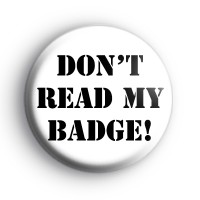 Don't read my badge