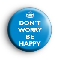 Dont Worry Be Happy Blue Badge thumbnail