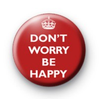 Dont Worry Be Happy Red Badges thumbnail