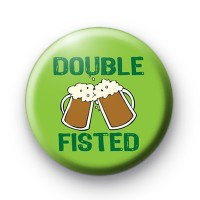 Double Fisted Beer Drinking Badges