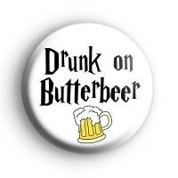 Drunk on Butterbeer Badge thumbnail