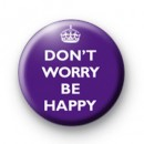Dont Worry Be Happy Purple badge