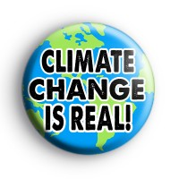Climate Change is Real Planet Earth Badge