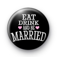 Eat Drink and Be Married Badges