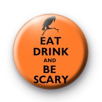 Eat Drink and Be Scary Badges