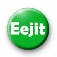 Eejit Badges