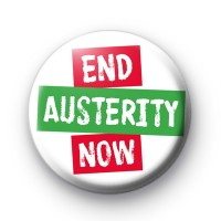End Austerity Now Badges