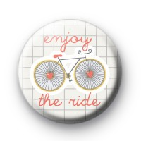 Enjoy The Ride Bike Pin Badge