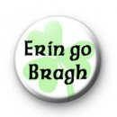 Erin go Bragh Button Badge