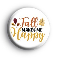 Fall Makes Me Happy Badge