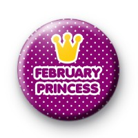 February Princess Button Badges