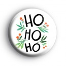 Ho Ho Ho Festive Badge
